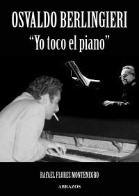Osvaldo Berlingieri - Yo toco el piano