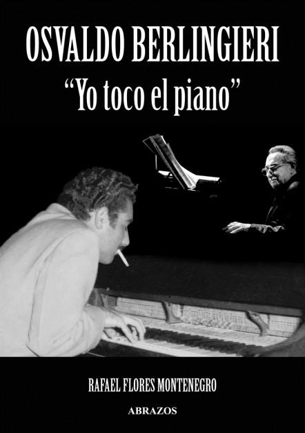 Osvaldo Berlingieri – Yo toco el piano