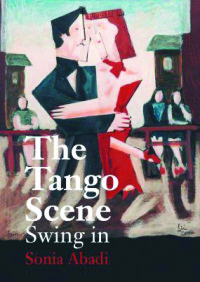 The Tango Scene. Swing in