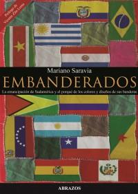 Embanderados-La-emancipacion-de-Sudamerica