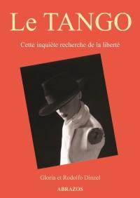 Le-tango-Cette-inquiete-recherche-de-la-liberte